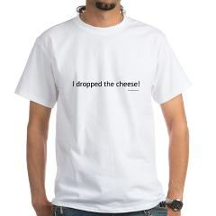 i_dropped_the_cheese_shirt
